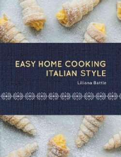 Easy Home Cooking Italian Style (Hardcover)