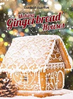 Making Gingerbread Houses (Paperback)