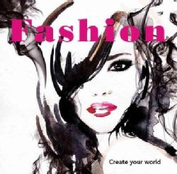 Fashion: Create Your World (Paperback)