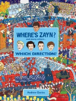 Where's Zayn: And Many Others.... Which Direction? (Hardcover)