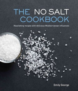 The No Salt Cookbook (Hardcover)