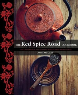 The Red Spice Road Cookbook: An Experience in Cooking South-east Asian Food (Paperback)