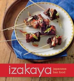 Izakaya: Japanese Bar Food (Paperback)