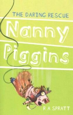 Nanny Piggins and the Daring Rescue (Paperback)