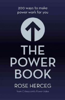 The Power Book: 200 Ways to Make Power Work for You (Hardcover)