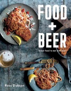 Food & Beer: Great Food to Eat With Beer (Hardcover)