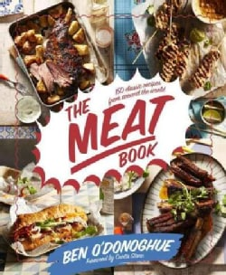 The Meat Book: 130 Classic Recipes from Around the World (Paperback)