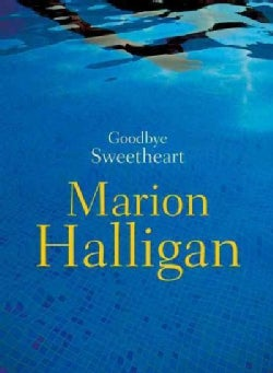 Goodbye Sweetheart (Paperback)