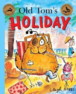 Old Tom's Holiday (Paperback)
