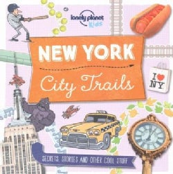 Lonely Planet Kids City Trails New York (Paperback)