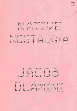 Native Nostalgia (Paperback)