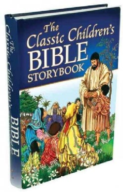The Classic Children's Bible Storybook (Hardcover)