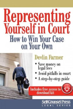 Representing Yourself in Court: How to Win Your Case on Your Own (Paperback)
