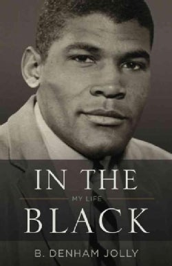 In the Black: My Life (Hardcover)