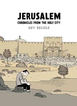 Jerusalem: Chronicles from the Holy City (Paperback)