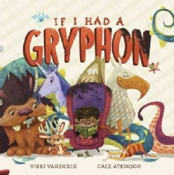 If I Had a Gryphon (Hardcover)