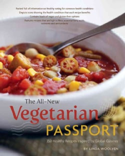 The All-New Vegetarian Passport: 350 Healthy Recipes Inspired by Global Cuisines (Paperback)