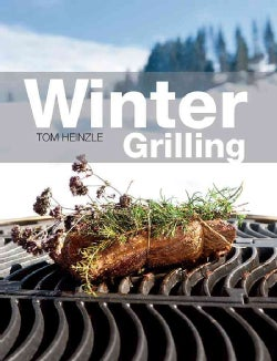 Winter Grilling (Hardcover)