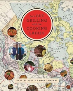 On the Road With the Cooking Ladies: Let's Get Grilling (Paperback)