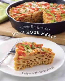 Rush Hour Meals: Recipes for the Entire Family (Paperback)