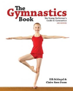 The Gymnastics Book: The Young Performer's Guide to Gymnastics (Paperback)