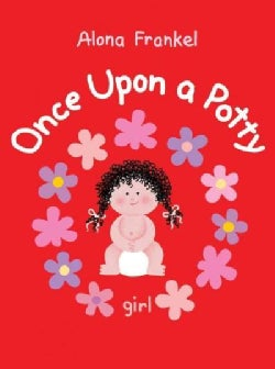Once Upon a Potty: Girl (Board book)