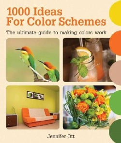 1000 Ideas for Color Schemes: The Ultimate Guide to Making Colors Work (Paperback)