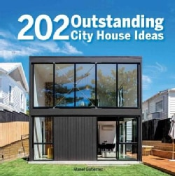 202 Outstanding City House Ideas (Hardcover)