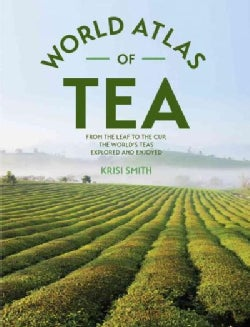 World Atlas of Tea (Hardcover)