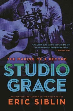 Studio Grace: The Making of a Record (Hardcover)