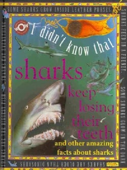I Didn't Know That Sharks Keep Losing Their Teeth (Hardcover)