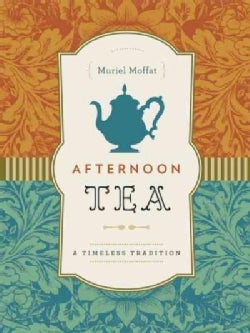 Afternoon Tea: A Timeless Tradition (Hardcover)