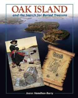 Oak Island: And the Search for Buried Treasure (Paperback)