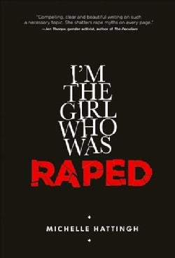 I'm the Girl Who Was Raped (Paperback)