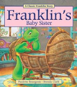 Franklin's Baby Sister (Paperback)