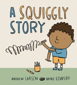 A Squiggly Story (Hardcover)