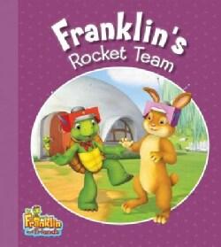 Franklin's Rocket Team (Paperback)