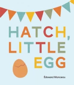 Hatch, Little Egg (Hardcover)