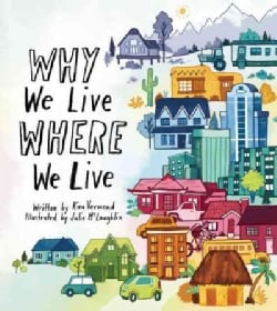 Why We Live Where We Live (Paperback)