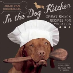 In the Dog Kitchen: Great Snack Recipes for Your Dog (Paperback)