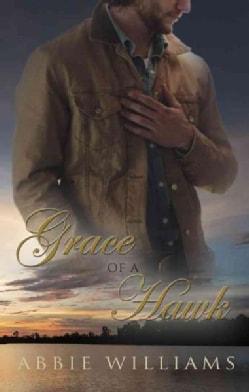 Grace of a Hawk (Paperback)