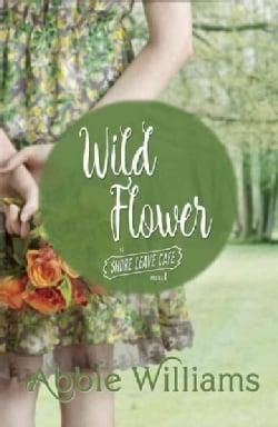 Wild Flower (Paperback)