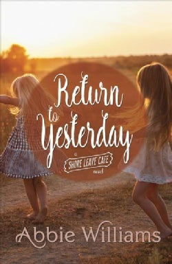 Return to Yesterday (Paperback)