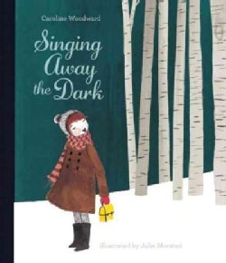 Singing Away the Dark (Hardcover)