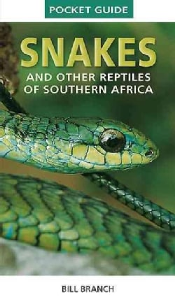 Pocket Guide Snakes and Other Reptiles of Southern Africa (Paperback)