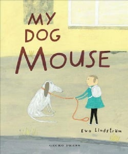 My Dog Mouse (Hardcover)