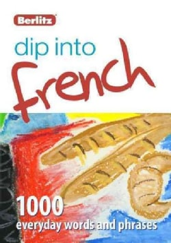 Berlitz Dip into French: 1,000 Words and Phrases (Paperback)