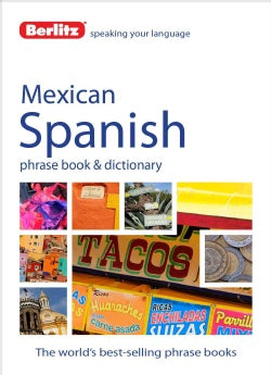Berlitz Mexican Spanish Phrase Book & Dictionary (Paperback)