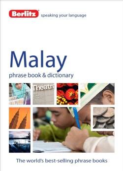 Berlitz Malay Phrase Book & Dictionary (Paperback)