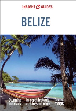 Insight Guides Belize (Paperback)
